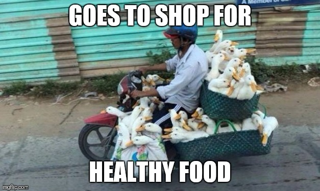 GOES TO SHOP FOR HEALTHY FOOD | made w/ Imgflip meme maker