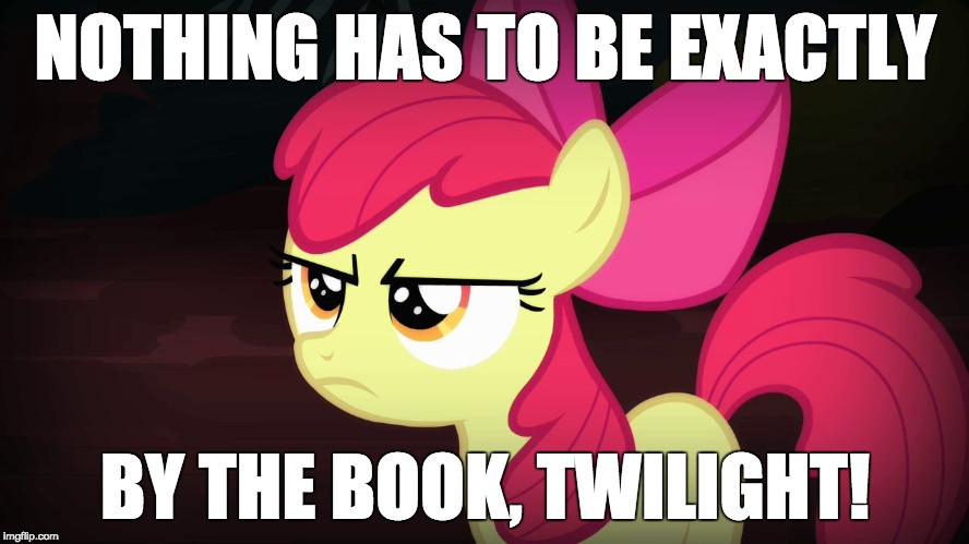 """That's not in the book!"" I don't care! 