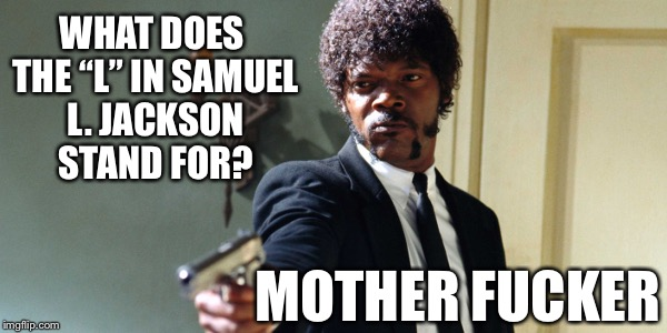 "What does the ""L"" in Samuel L. Jackson stand for? 
