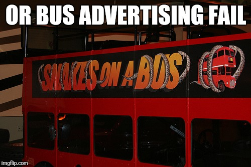 OR BUS ADVERTISING FAIL | made w/ Imgflip meme maker