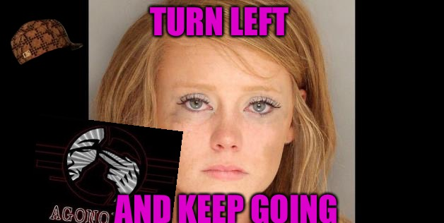 Willing Victims  | TURN LEFT AND KEEP GOING | image tagged in mgtow,scumbag,red pill,wall,meth | made w/ Imgflip meme maker