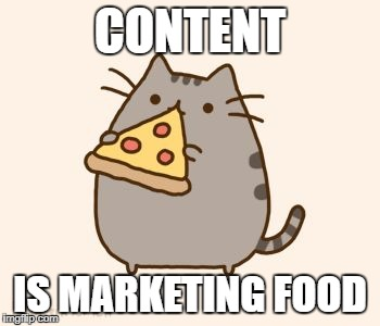 Pusheen eating Pizza | CONTENT IS MARKETING FOOD | image tagged in pusheen eating pizza | made w/ Imgflip meme maker