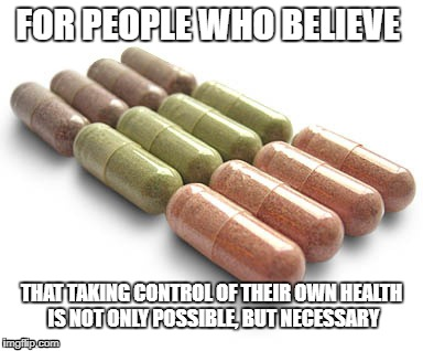 Juice Plus | FOR PEOPLE WHO BELIEVE THAT TAKING CONTROL OF THEIR OWN HEALTH IS NOT ONLY POSSIBLE, BUT NECESSARY | image tagged in plants,eating healthy | made w/ Imgflip meme maker