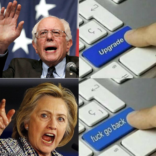 DNC's 2016 upgrade to version two point uh-oh, as from probably any perspective... | image tagged in bernie sanders,hillary clinton | made w/ Imgflip meme maker