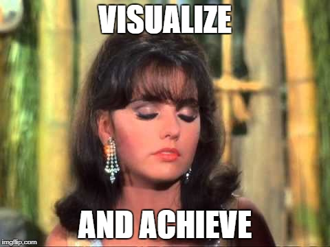Maryann | VISUALIZE AND ACHIEVE | image tagged in maryann | made w/ Imgflip meme maker