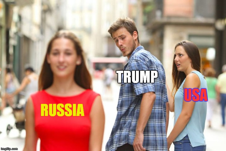 Distracted Boyfriend Meme | RUSSIA TRUMP USA | image tagged in memes,distracted boyfriend | made w/ Imgflip meme maker