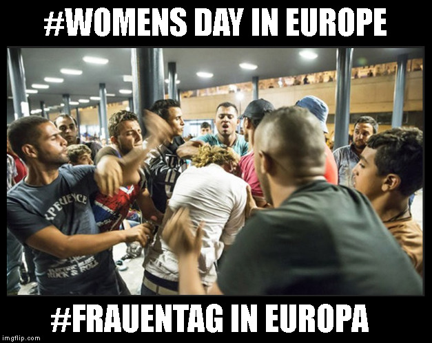 #WOMENS DAY IN EUROPE #FRAUENTAG IN EUROPA | made w/ Imgflip meme maker