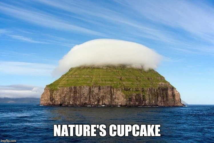 Small island with it's own cloud | NATURE'S CUPCAKE | image tagged in island,cupcake,pipe_picasso,nature | made w/ Imgflip meme maker