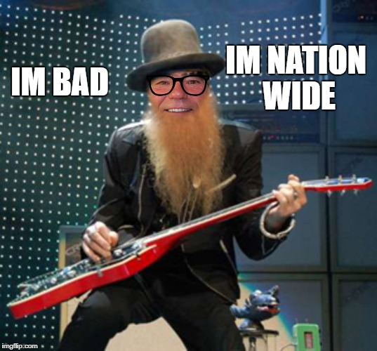 rocker coollew | IM BAD IM NATION WIDE | image tagged in rocker coollew | made w/ Imgflip meme maker
