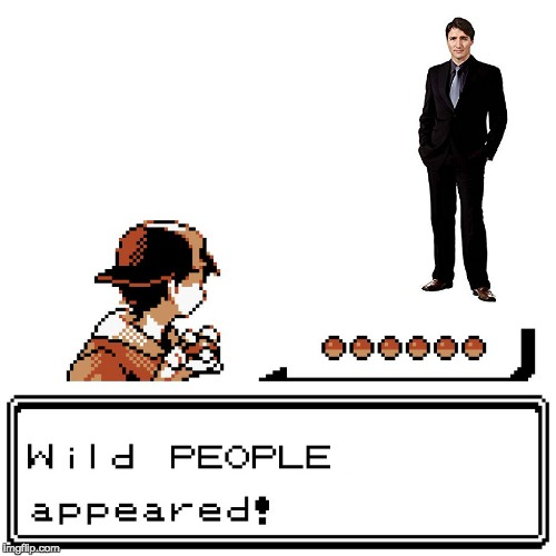 A wild PEOPLE appeared! Let's not waste any balls on this one... | image tagged in memes,funny,justin trudeau,peoplekind,pokemon appears,pokemon | made w/ Imgflip meme maker