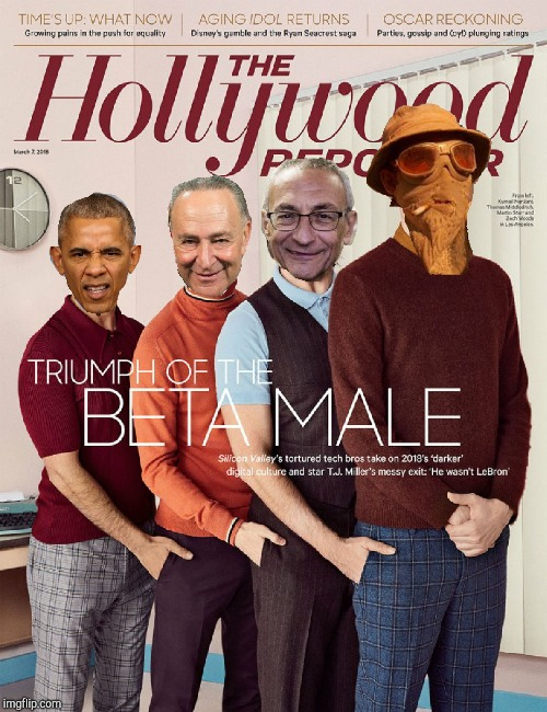 Beta Males  | image tagged in obama,chuck schumer,john podesta,beta | made w/ Imgflip meme maker