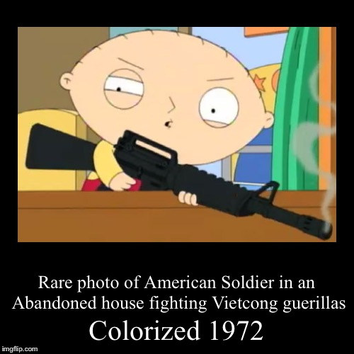Vietcong sucks | Colorized 1972 | Rare photo of American Soldier in an Abandoned house fighting Vietcong guerillas | image tagged in funny,demotivationals,vietnam war,colorized,memes | made w/ Imgflip demotivational maker