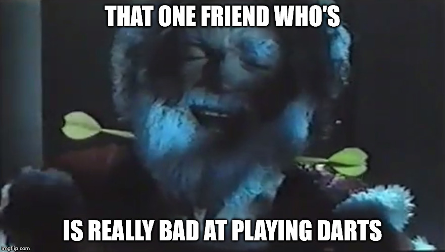 Playing Darts Is Fun, They Said ... | THAT ONE FRIEND WHO'S IS REALLY BAD AT PLAYING DARTS | image tagged in christmas,darts,santa clause,horror movie,max4movies | made w/ Imgflip meme maker