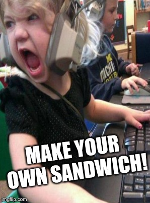 MAKE YOUR OWN SANDWICH! | made w/ Imgflip meme maker