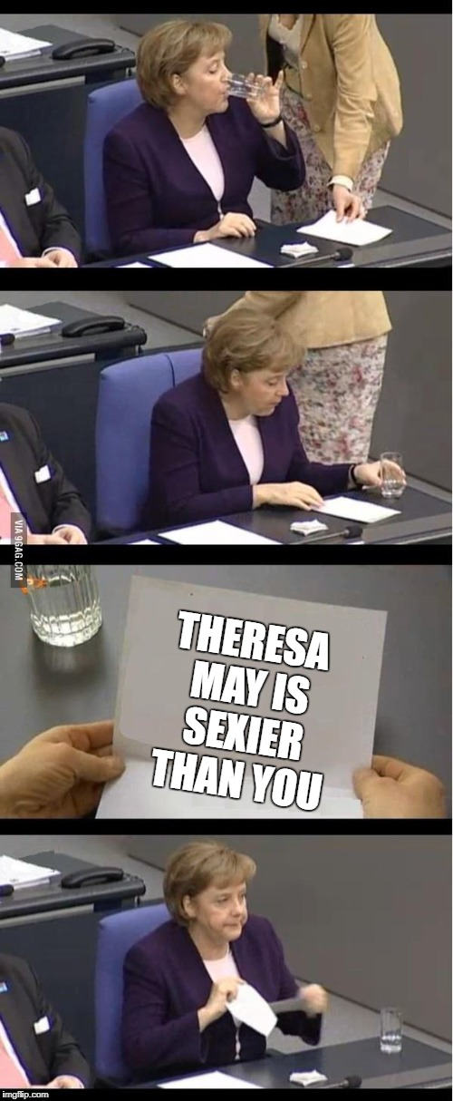 Bad news | THERESA MAY IS SEXIER THAN YOU | image tagged in bad news | made w/ Imgflip meme maker