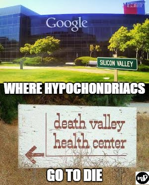 WHERE HYPOCHONDRIACS GO TO DIE | image tagged in medical,dark humor,humor memes | made w/ Imgflip meme maker