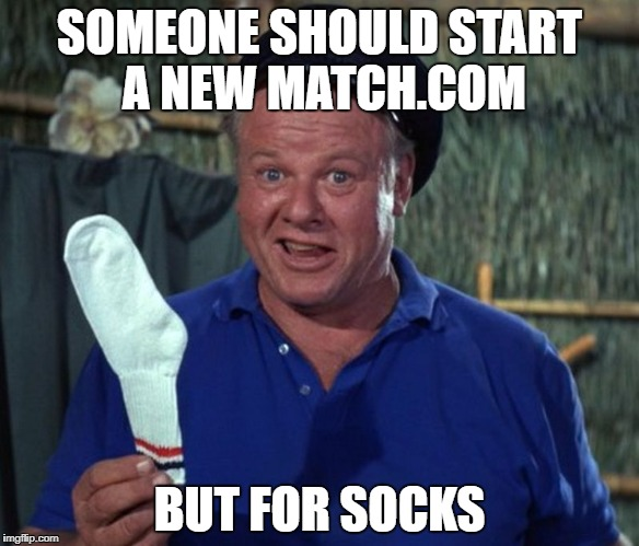 oh that really socks | SOMEONE SHOULD START A NEW MATCH.COM BUT FOR SOCKS | image tagged in sock | made w/ Imgflip meme maker