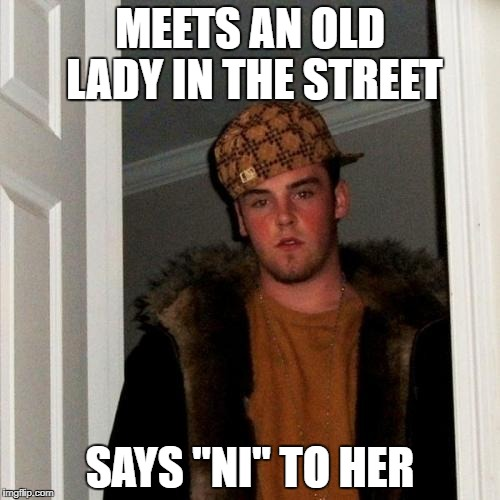 "Oh, what sad times are these... | MEETS AN OLD LADY IN THE STREET SAYS ""NI"" TO HER 