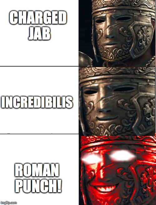 CHARGED JAB ROMAN PUNCH! INCREDIBILIS | image tagged in for honor,centurion | made w/ Imgflip meme maker
