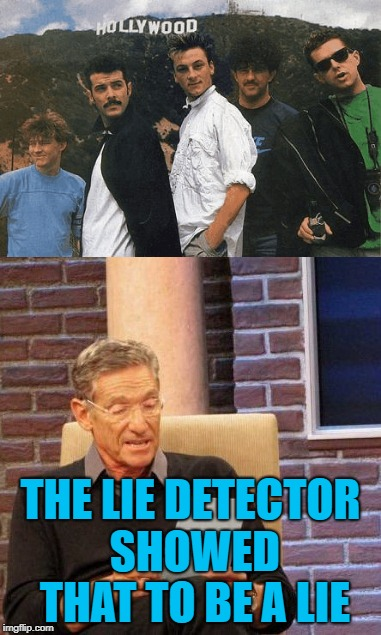 THE LIE DETECTOR SHOWED THAT TO BE A LIE | made w/ Imgflip meme maker