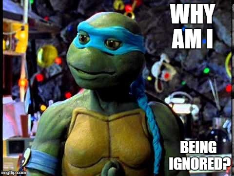 WHY AM I BEING IGNORED? | image tagged in venus de milo tmnt mei pieh chi | made w/ Imgflip meme maker
