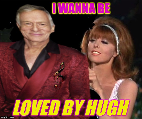 Ginger fantasizes, if only she had been a Playboy Bunny instead...Music Week/Gilligan's Island/Bad Photoshop Blowout Party!  | I WANNA BE LOVED BY HUGH | image tagged in music week,a phantasmemegoric  thecoffeemaster event,bad photoshop sunday,gilligans island week,hugh hefner,ginger | made w/ Imgflip meme maker