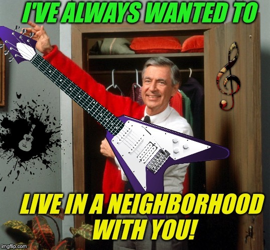 Bad Photoshop Sunday (BTBeeston) Meets Music Week! (thecoffeemaster & Phantasmemegoric) Wrap-up Party March 11th! To Friends! | image tagged in music week,bad photoshop sunday,a phantasmemegoric  thecoffeemaster event,mr rogers,guitars,funny memes | made w/ Imgflip meme maker