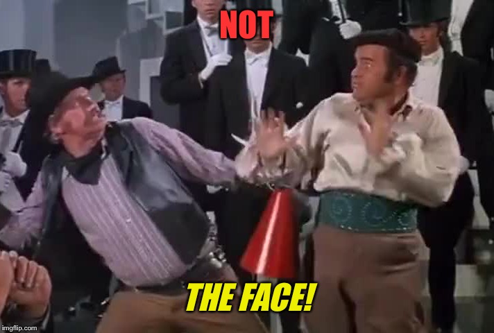 NOT THE FACE! | made w/ Imgflip meme maker
