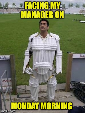 Monday morning  | FACING MY MANAGER ON MONDAY MORNING | image tagged in funny memes | made w/ Imgflip meme maker