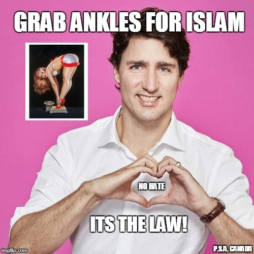 """Grab Ankles for Islam"" LOVE/NOT HATE. It's the Law. - PSA Canada 