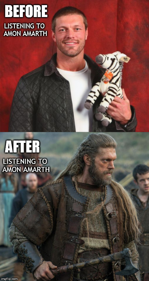 "For the fans of Adam ""Edge"" Copeland, Vikings and Amon Amarth. Metal mania week 