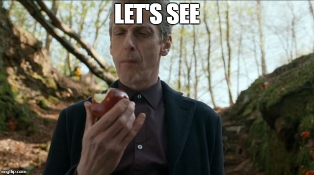 doctorwho | LET'S SEE | image tagged in doctorwho | made w/ Imgflip meme maker