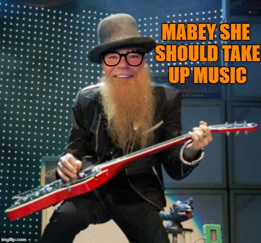rocker coollew | MABEY SHE SHOULD TAKE UP MUSIC | image tagged in rocker coollew | made w/ Imgflip meme maker