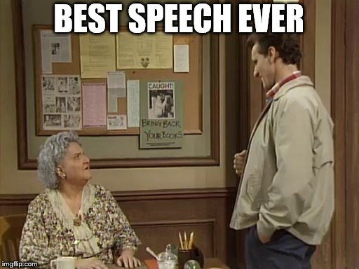BEST SPEECH EVER | made w/ Imgflip meme maker