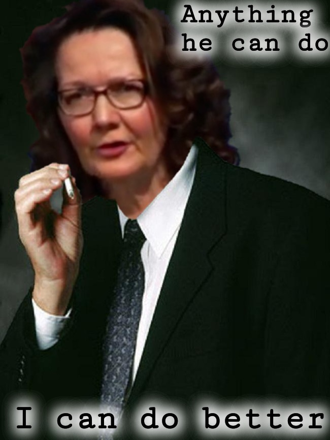 Gina Haspel - Cigarette Smoking Woman | Anything he can do I can do better | image tagged in gina haspel,cia,x files,cigarette,the smoking man,gender equality | made w/ Imgflip meme maker
