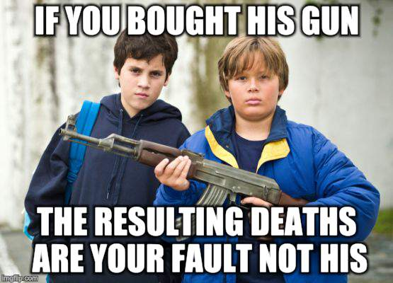If I were you | IF YOU BOUGHT HIS GUN THE RESULTING DEATHS ARE YOUR FAULT NOT HIS | image tagged in kids these days | made w/ Imgflip meme maker