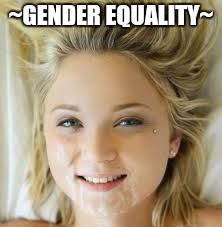 ~GENDER EQUALITY~ | made w/ Imgflip meme maker