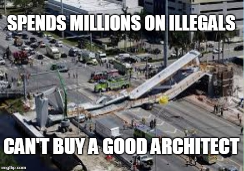 RIP and thoughts to all who were hurt | SPENDS MILLIONS ON ILLEGALS CAN'T BUY A GOOD ARCHITECT | image tagged in california | made w/ Imgflip meme maker