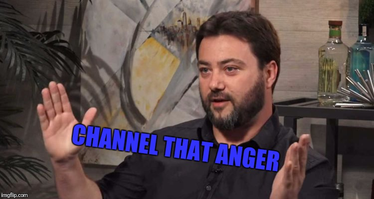 CHANNEL THAT ANGER | made w/ Imgflip meme maker
