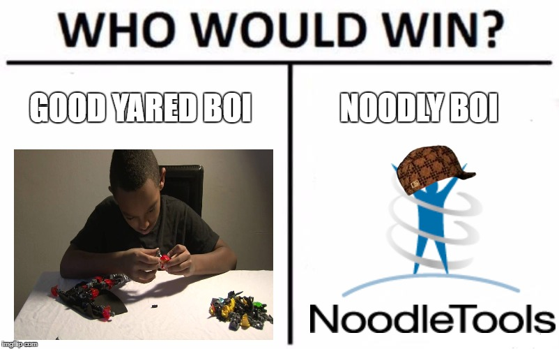 Yared Sahle | GOOD YARED BOI NOODLY BOI | image tagged in memes,who would win,scumbag | made w/ Imgflip meme maker