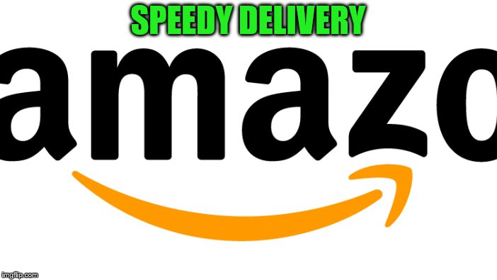 SPEEDY DELIVERY | made w/ Imgflip meme maker
