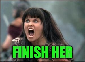 FINISH HER | made w/ Imgflip meme maker