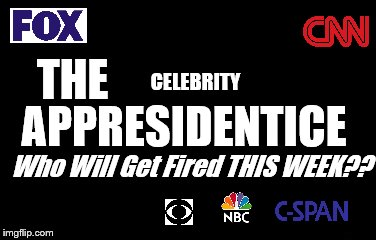 Check Local Listings | THE CELEBRITY APPRESIDENTICE Who Will Get Fired THIS WEEK?? | image tagged in the apprentice,donald trump,controversy,satire | made w/ Imgflip meme maker