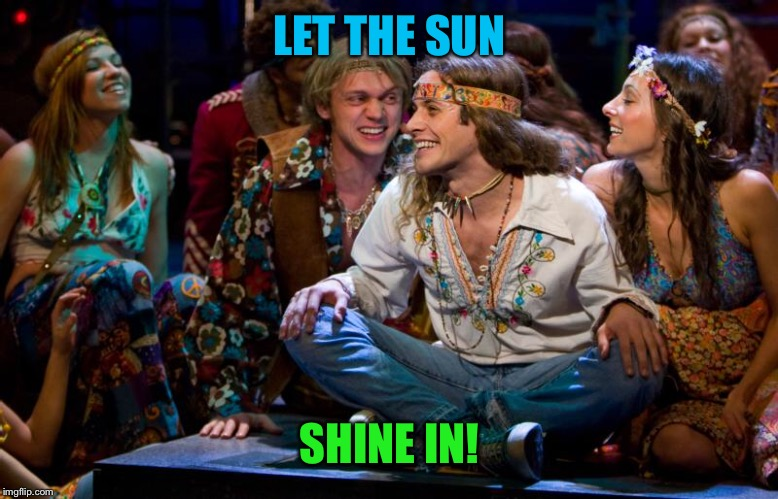 LET THE SUN SHINE IN! | made w/ Imgflip meme maker