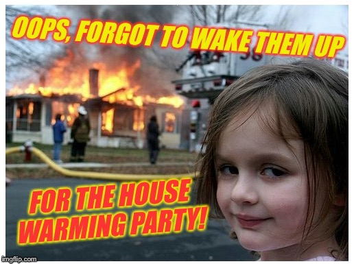 Disaster Party Girl | I | image tagged in disaster girl,house party,pranks,practical jokes,pyro | made w/ Imgflip meme maker