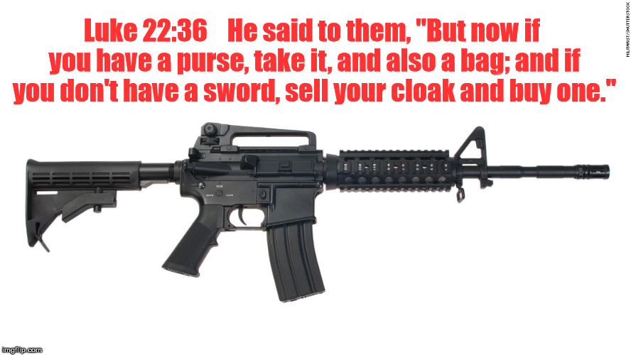"Wake Up | Luke 22:36    He said to them, ""But now if you have a purse, take it, and also a bag; and if you don't have a sword, sell your cloak and buy 