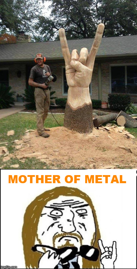MOTHER OF METAL | made w/ Imgflip meme maker