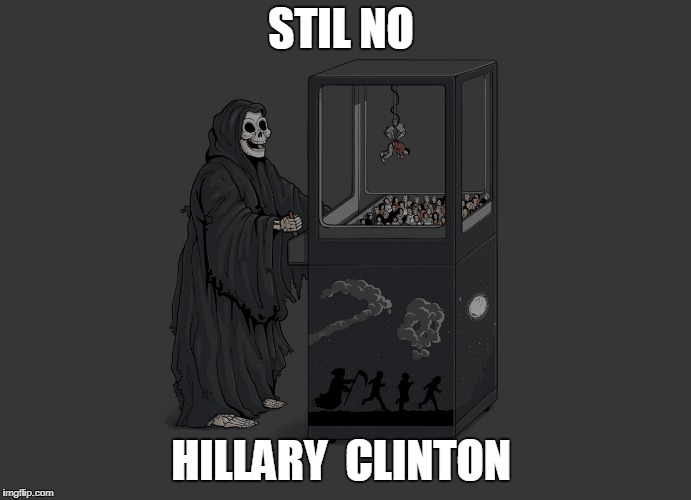 Angel of Death | STIL NO HILLARY  CLINTON | image tagged in angel of death | made w/ Imgflip meme maker