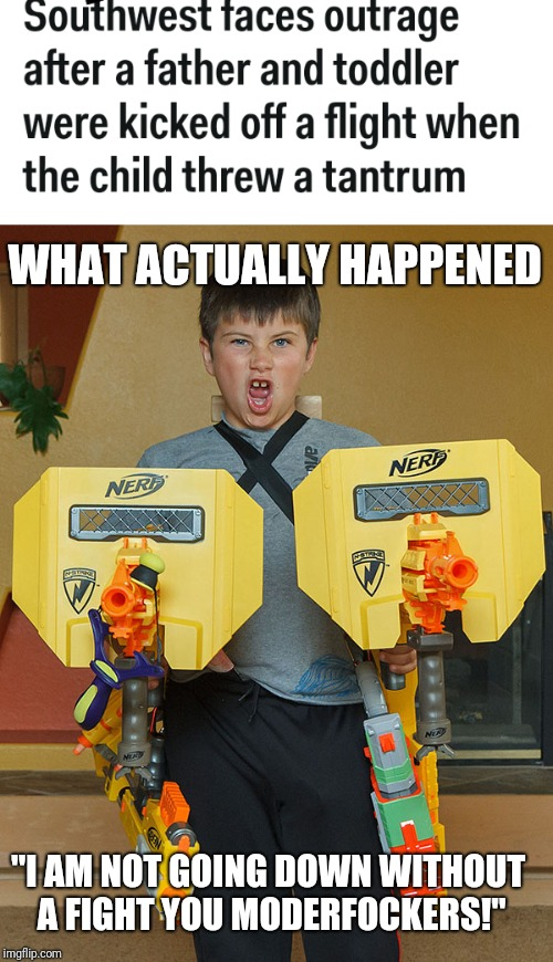 "Southwest Faces Nerf Gun Kid | WHAT ACTUALLY HAPPENED ""I AM NOT GOING DOWN WITHOUT A FIGHT YOU MODERFOCKERS!"" 