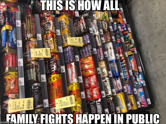 My family all the time tbh  | THIS IS HOW ALL FAMILY FIGHTS HAPPEN IN PUBLIC | image tagged in memes,public,family fight | made w/ Imgflip meme maker